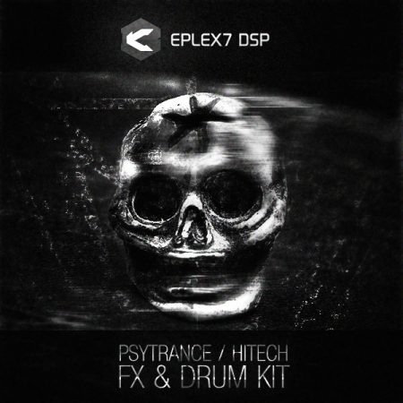 Eplex7 Psytrance / Hitech FX & Drum Kit sample pack