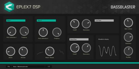 Eplex7 BassBlaster futuristic VST bass plug-in effect Bass synthesizer