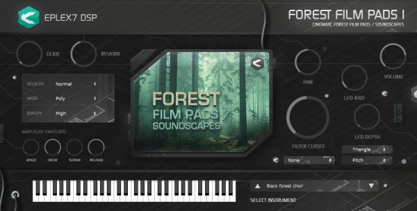Forest film pads 1 – cinematic soundscapes plug-in instrument Win / Mac