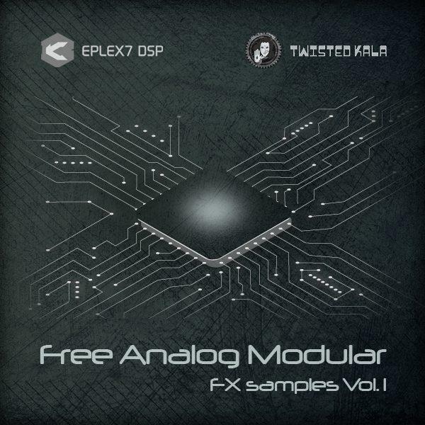 Free Analog Modular FX Samples vol.1 Twisted Kala Eplex7